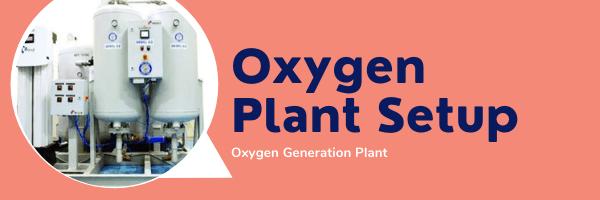 oxygen plant setup