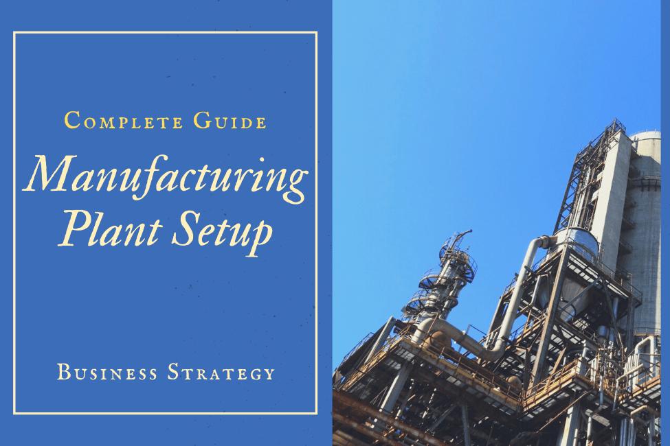 Manufacturing Plant Setup