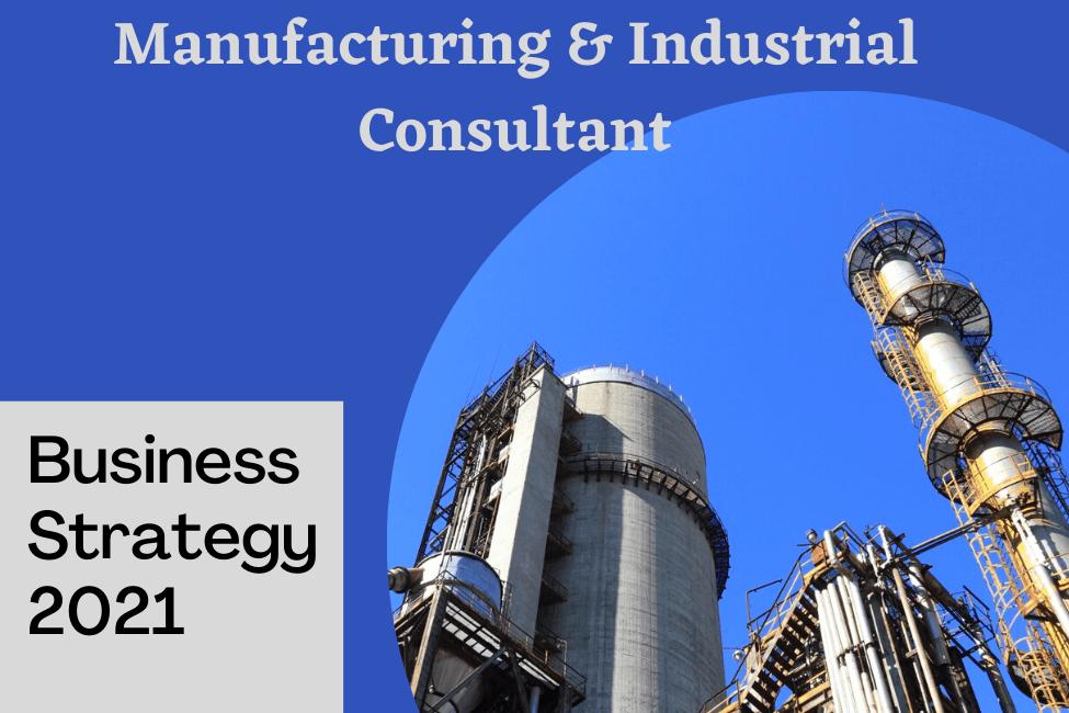 Manufacturing & Industrial Consultant