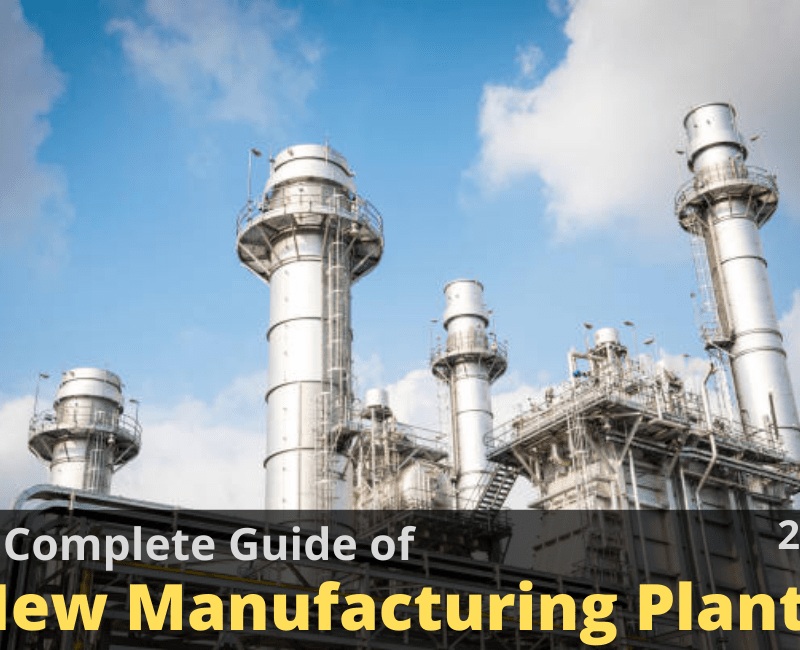 How to Set Up a New Manufacturing Plant?